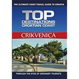 Top Destinations CRIKVENICA