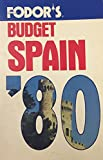 img - for Fodor's Budget Spain '80 (Fodor's Modern Guides) book / textbook / text book
