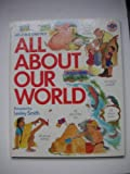All About Our World (All About) (0862723329) by Rice, Melanie