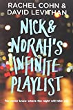 Nick & Norah's Infinite Playlist (0375835334) by Cohn, Rachel