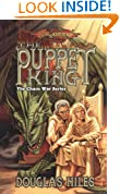 The Puppet King: The Chaos Wars, Book 3 (The Chaos War Series)