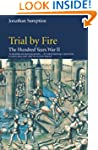 Hundred Years War Vol 2: Trial by Fir...