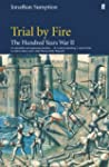 Hundred Years War Vol 2: Trial By Fire