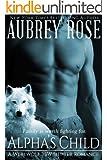 Alpha's Child (Book Four: A Werewolf BBW Shifter Romance)