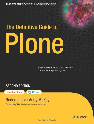 The Definitive Guide to Plone (Expert's Voice in Open Source), Andy McKay