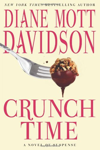 Crunch Time: A Novel of Suspense (Goldy Schulz)