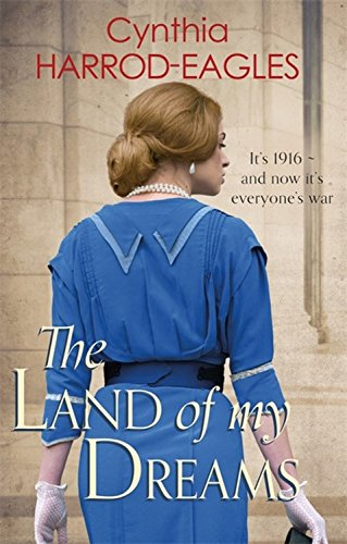 The Land of My Dreams: War at Home, 1916