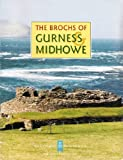 The Brochs of Gurness & Midhowe