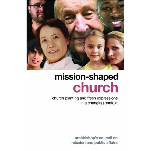 Mission shaped church, fresh expressions, church, changing world