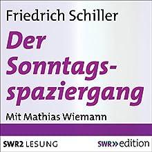 Der Sonntagsspaziergang: Elegie (       ungekürzt) von Friedrich Schiller Gesprochen von: Mathias Wiemann
