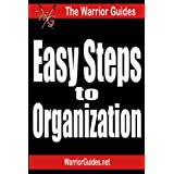 Easy Steps to Organization (The Warrior Guides)by Mark Clayson