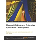 Microsoft SQL Azure Enterprise Application Developmentby Jayaram Krishnaswamy