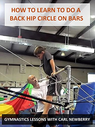 Learn How to Do a Back Hip Circle on Bars