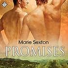 Promises Hörbuch von Marie Sexton Gesprochen von: Mark L. Jones