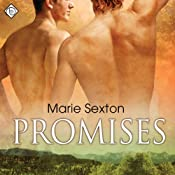 Promises | [Marie Sexton]