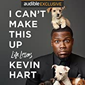 I Can't Make This Up: Life Lessons | [Kevin Hart, Neil Strauss - contributor]