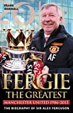 Fergie: The Greatest - The Biography