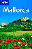 img - for Lonely Planet Mallorca (Regional Travel Guide) book / textbook / text book