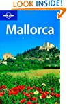 Lonely Planet Mallorca 1st Ed.: 1st e...