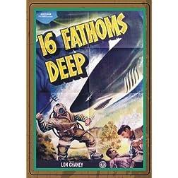 16 Fathoms Deep