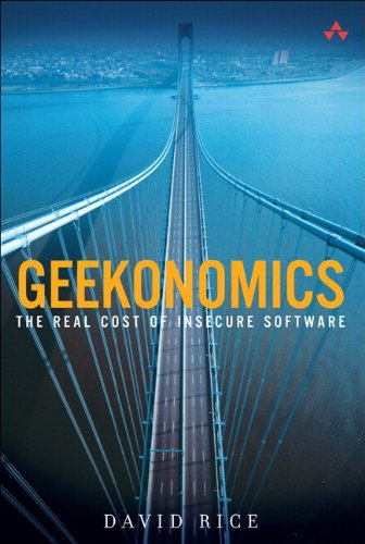 Geekonomics:The Real Cost of Insecure Software (paperback)