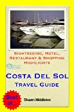 Costa del Sol (Andalucia, Spain) Travel Guide - Sightseeing, Hotel, Restaurant & Shopping Highlights (Illustrated)