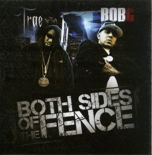 Trae & Rob G - Both Sides of the Fence