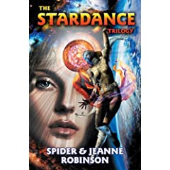 The Stardance Trilogy omnibus of Stardance, Starseed and Starmind by Spider Robinson and Jeanne Robinson
