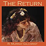The Return | R. Murray Gilchrist