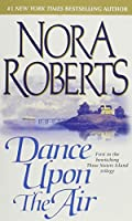 Dance Upon the Air: Three Sisters Island Trilogy #1