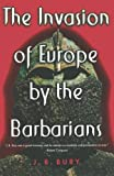 The Invasion of Europe by the Barbarians (0393003884) by Bury, J. B.