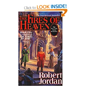 The Fires of Heaven (The Wheel of Time, Book 5) by Robert Jordan