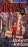 The Fires of Heaven (The Wheel of Time, Book 5) (0312854277) by Robert Jordan