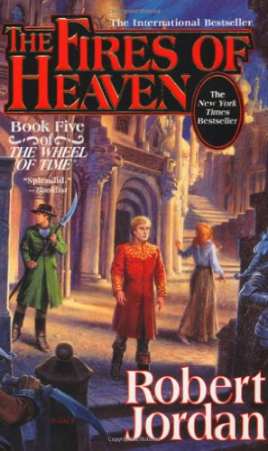 The Fires Of Heaven (The Wheel Of Time, Book 5) front-229997