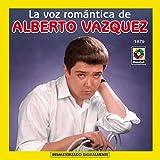 La Voz Romantica De-Alberto Vazquez