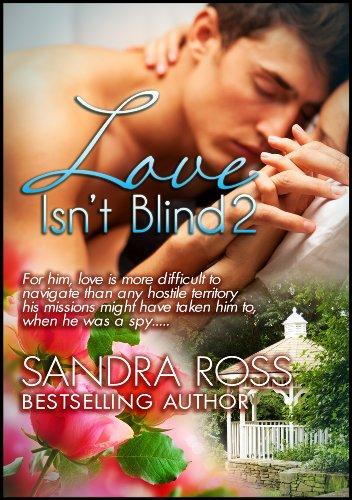 Love Isn't Blind 2, by Sandra Ross
