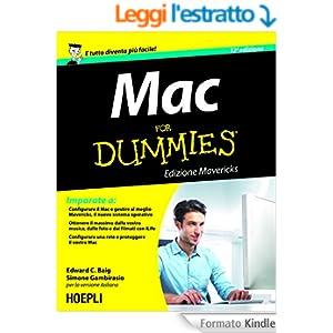 Mac For Dummies: Edizione Mavericks (Informatica generale e sistemi operativi)
