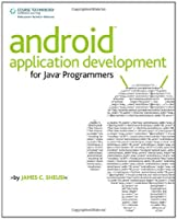 Android Application Development for Java Programmers Front Cover