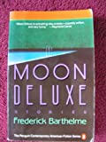 Moon Deluxe: Stories (014007130X) by Barthelme, Frederick