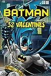 Batman 32 Valentines