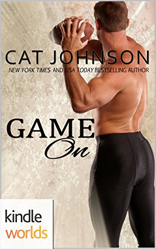 Cat Johnson - Game For Love: Game On (Kindle Worlds Novella)