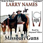 Missouri Guns: Creed Series, Book 5 | Larry Names