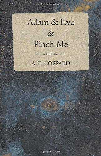 Adam & Eve & Pinch Me