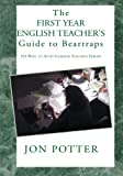img - for The First Year English Teacher's Guide to Beartraps:103 Ways to Avoid Common Teaching Errors book / textbook / text book