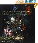 Elegance and Refinement: The Still-Li...