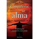 img - for Compa eros del alma: 21 formas para encontrar tu amor eterno book / textbook / text book