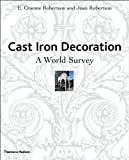 img - for Cast Iron Decoration: A World Survey book / textbook / text book