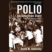 Polio: An American Story | [David M. Oshinsky]