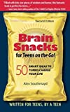 img - for Brain Snacks for Teens on the Go! Second Edition: 50 Smart Ideas To Turbo-Charge Your Life by Southmayd, Alex (2011) Paperback book / textbook / text book