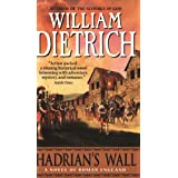 Hadrian's Wall: A Novel ~ William Dietrich